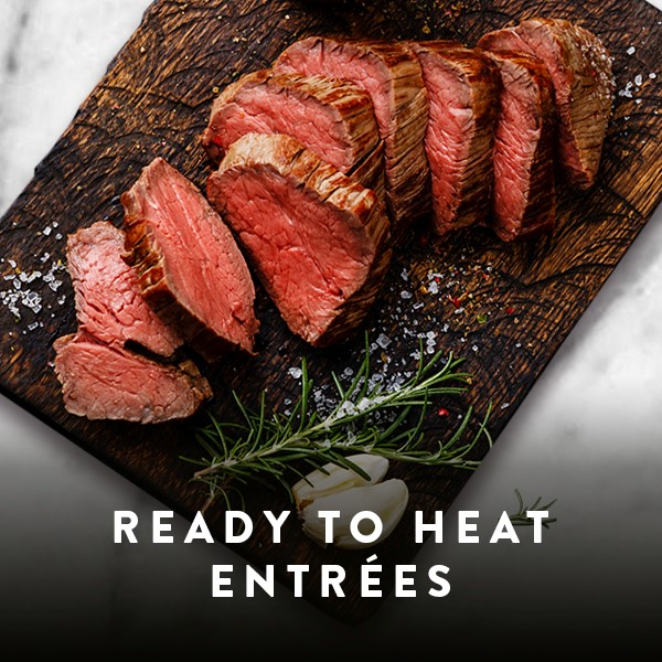 Ready to Heat Entrees