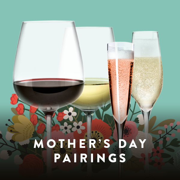 Mother's Day Pairings