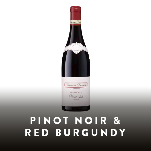 Pinot Noir & Red Burgundy